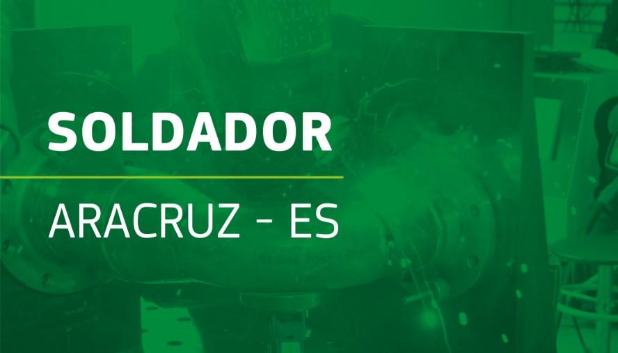 Soldador – Aracruz – ES