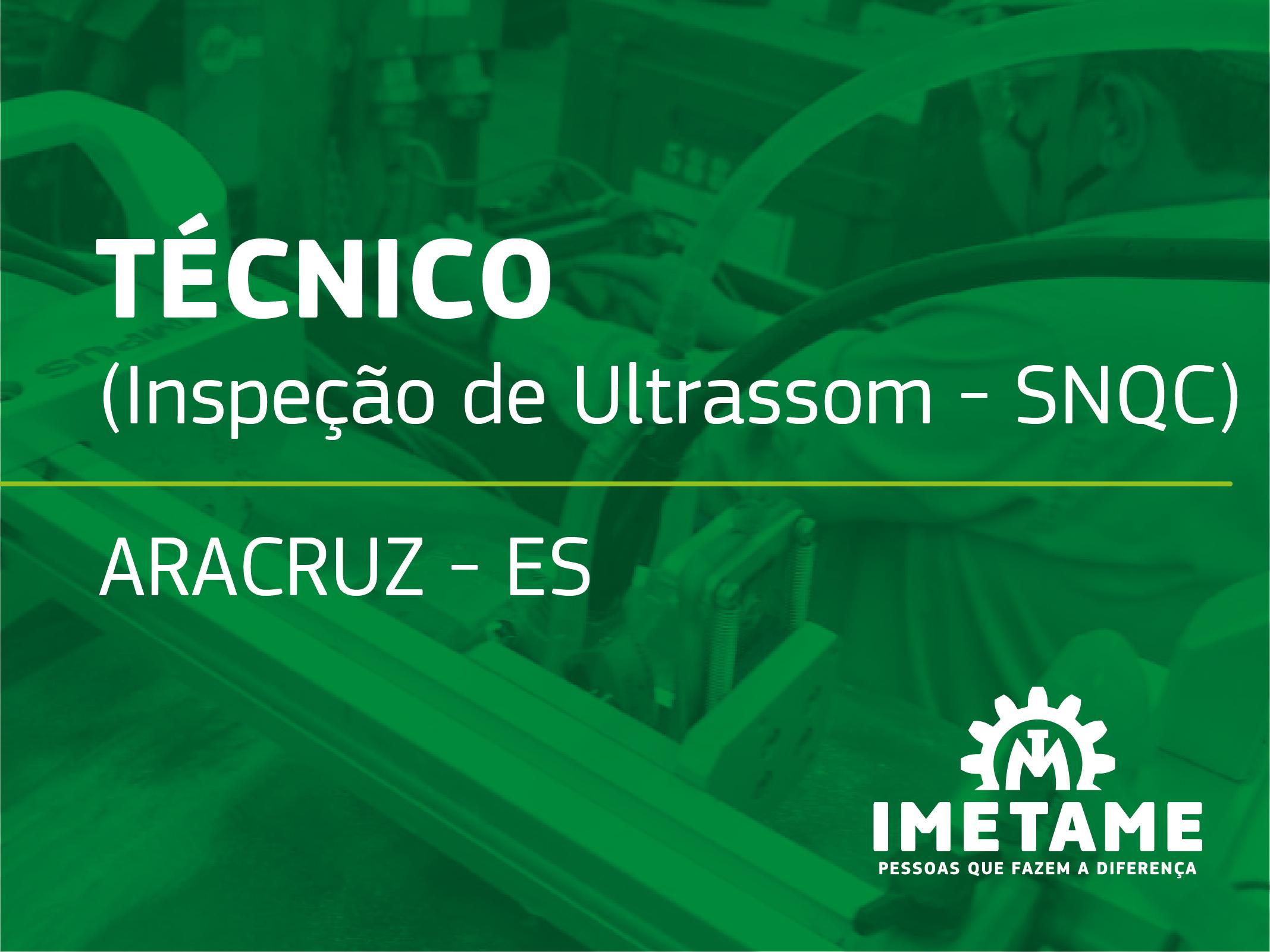Técnico – Inspeção de Ultrassom SNQC