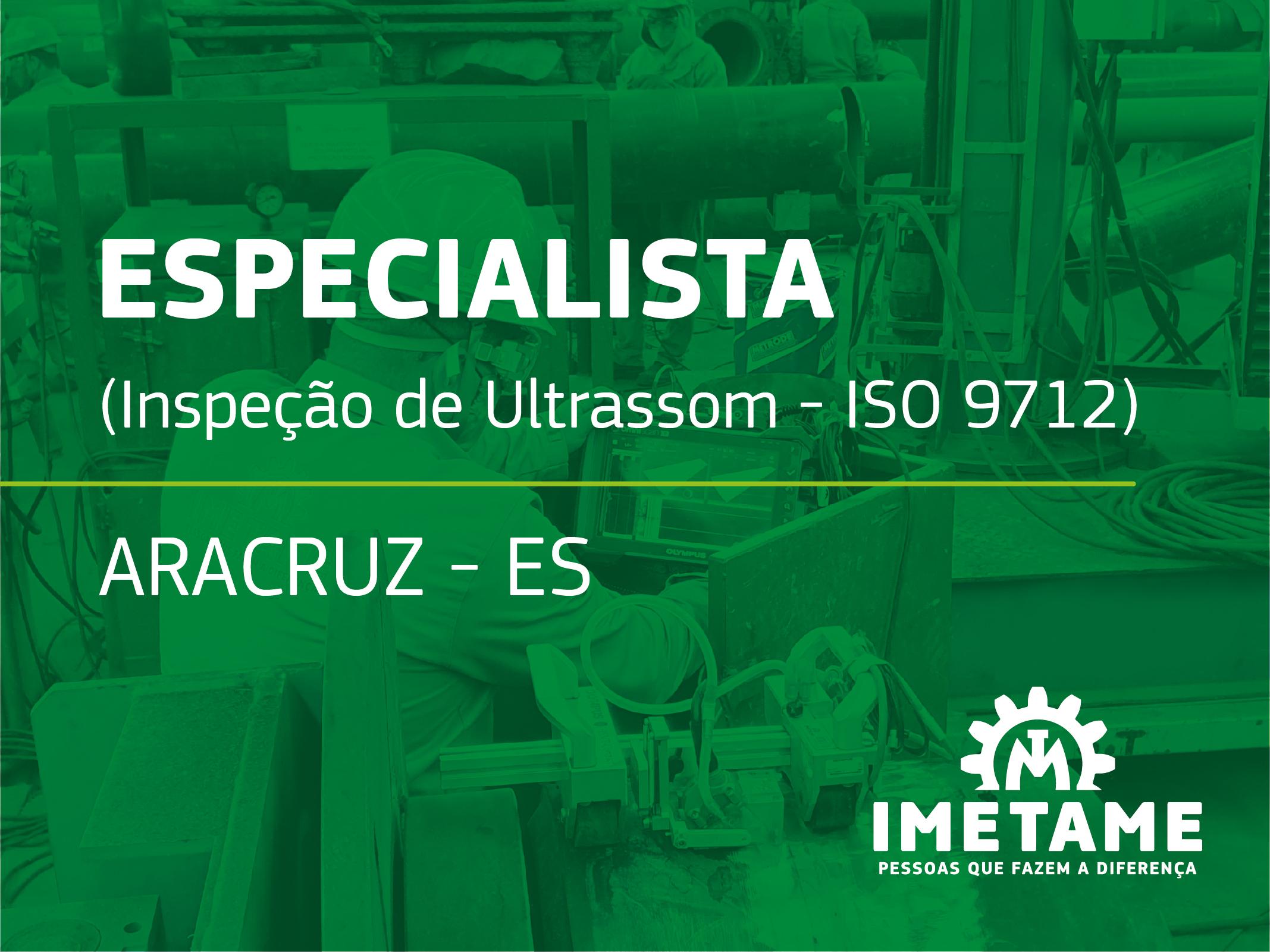 Especialista – Inspeção de Ultrassom ISO 9712