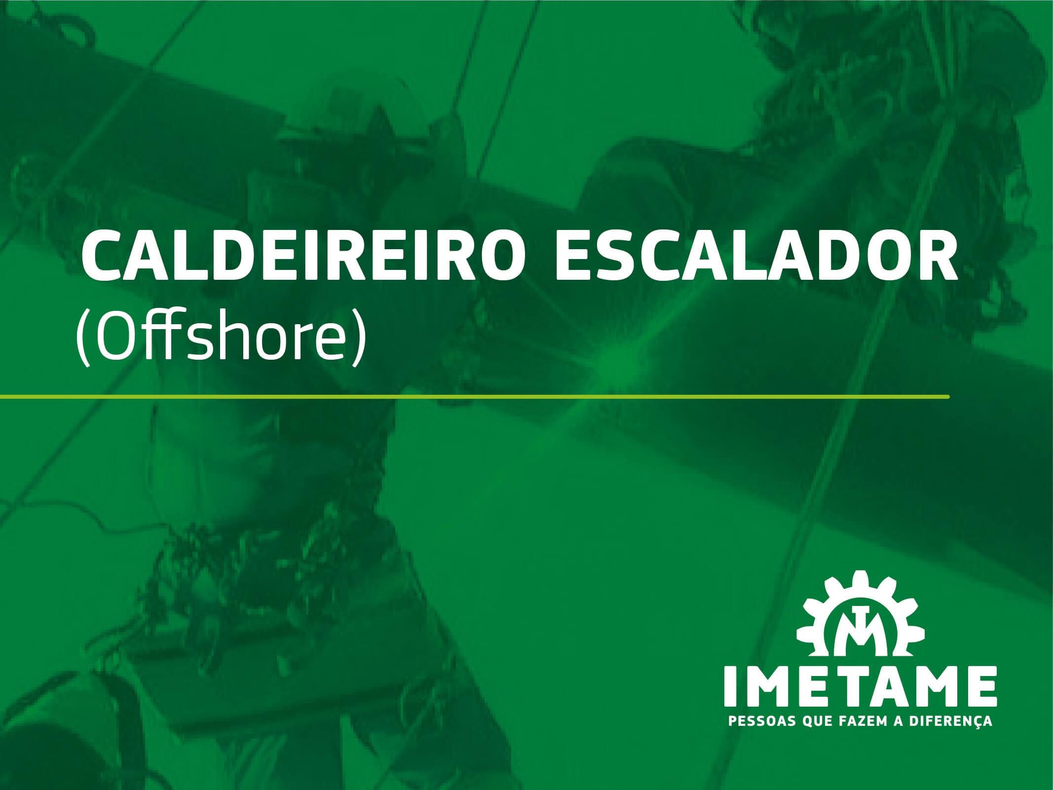 Caldeireiro Escalador – Offshore