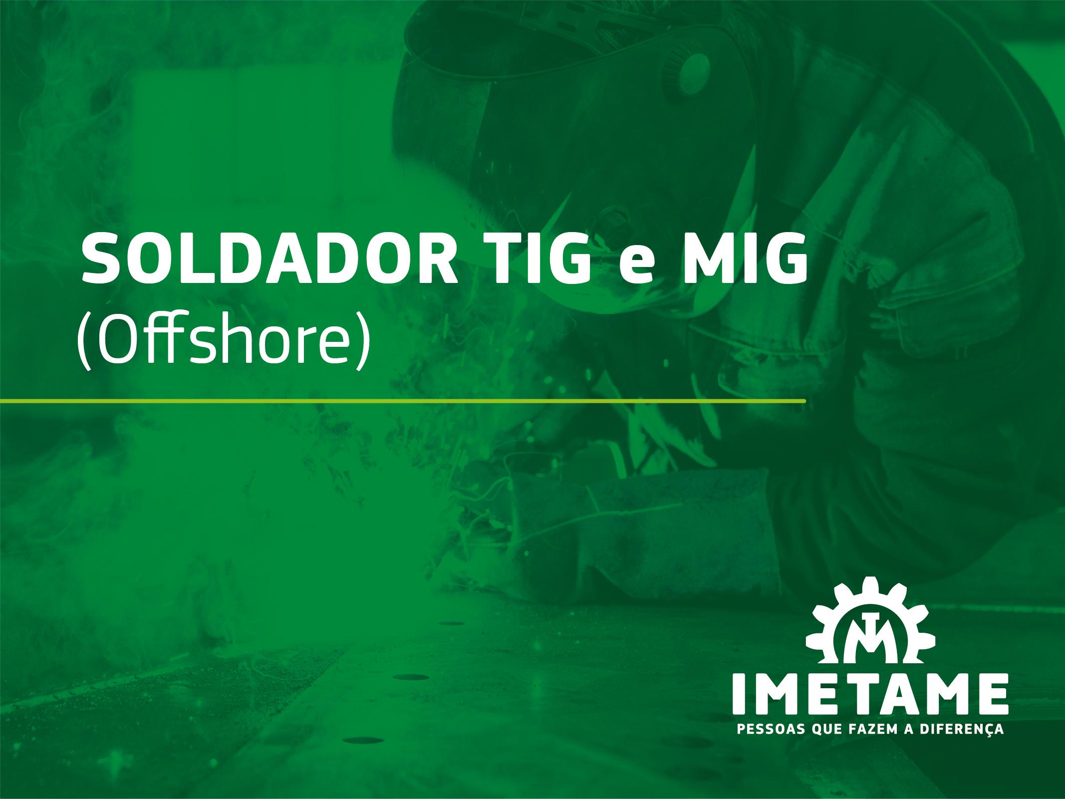 Soldador TIG e MIG – Offshore