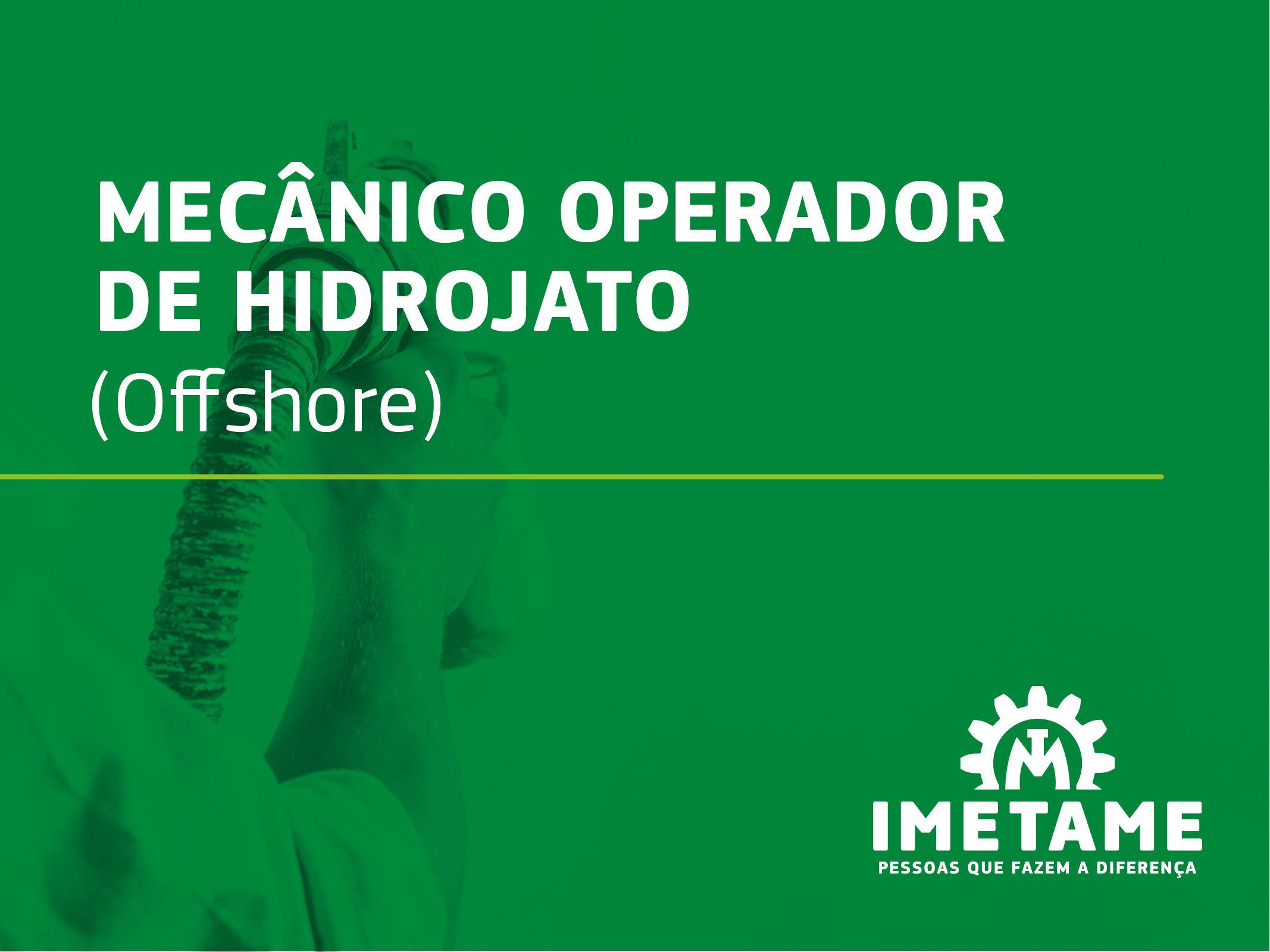Mecânico Operador de Hidrojato – Offshore