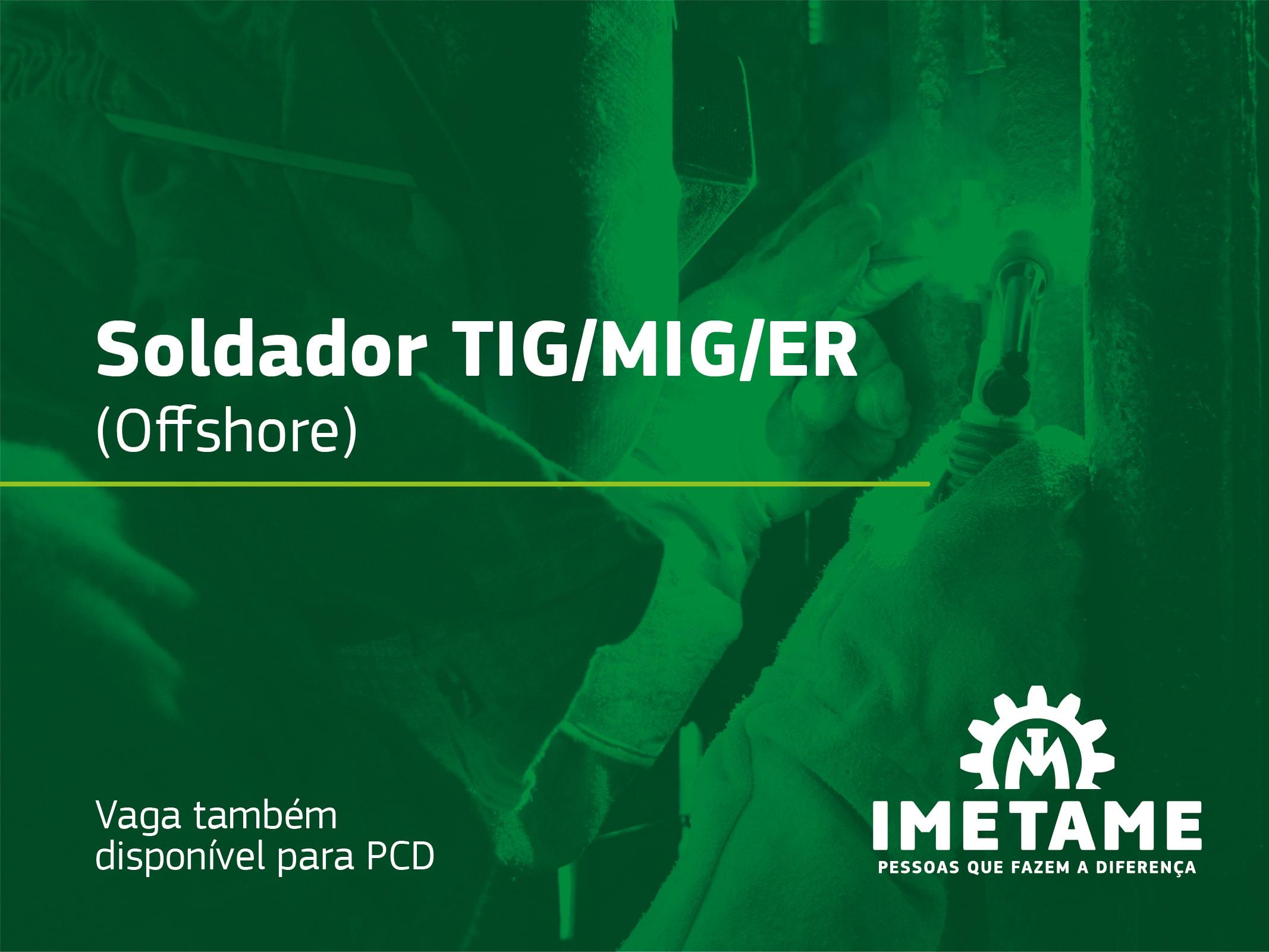 Soldador TIG/MIG/ER – Offshore