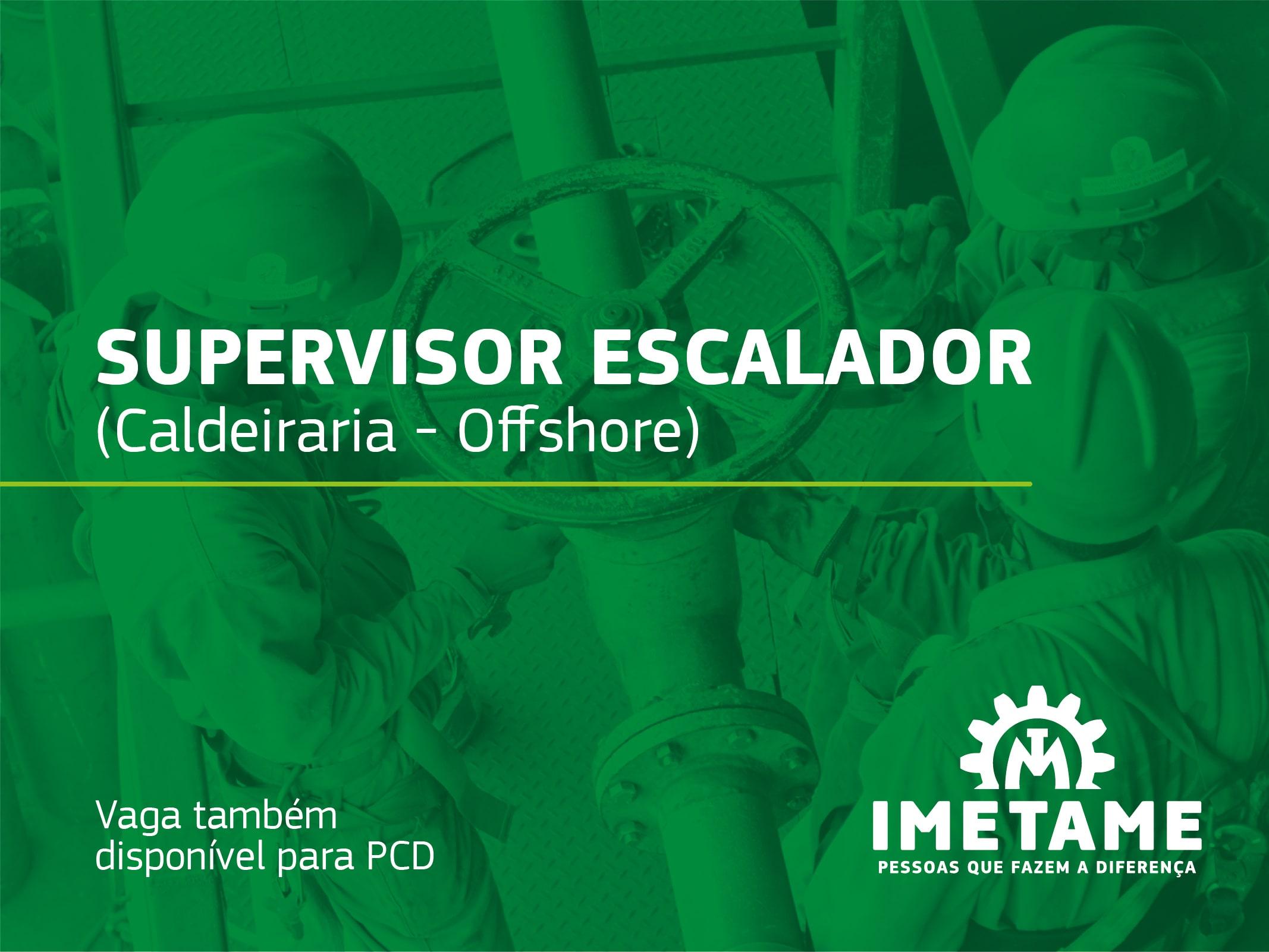 Supervisor Escalador (Caldeiraria) – Offshore
