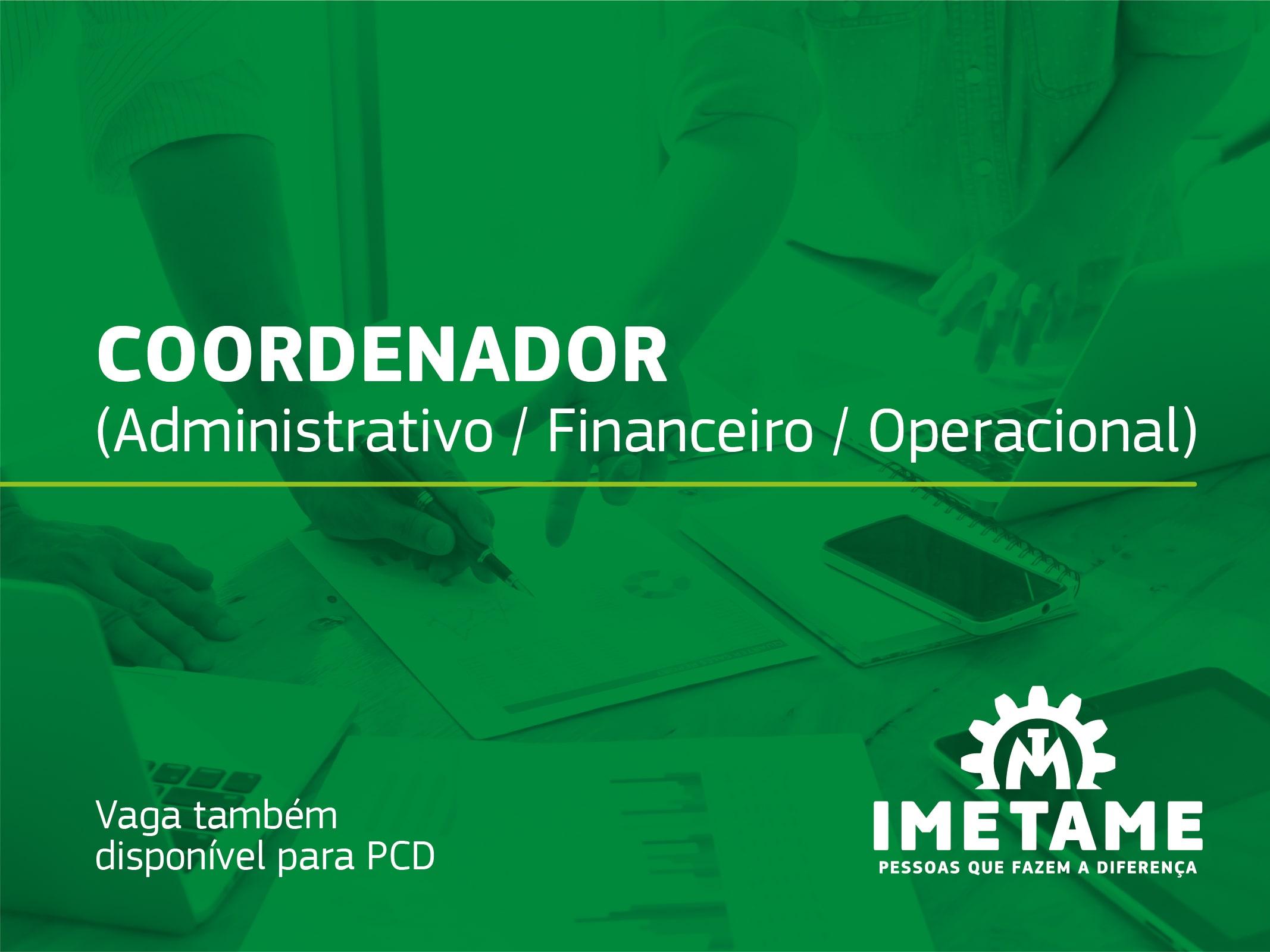 Coordenador Administrativo / Financeiro / Operacional
