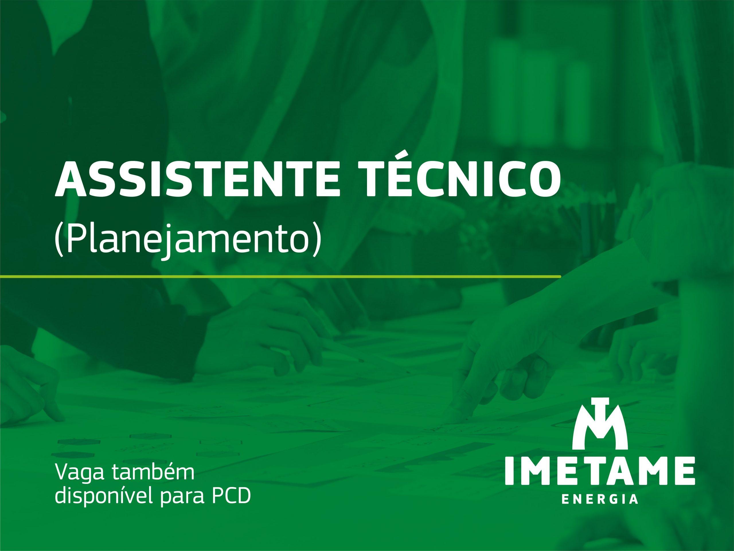 Assistente Técnico – Planejamento